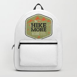 Hike More Worry Less Backpack
