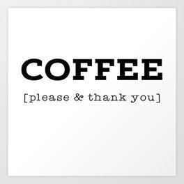 Coffee P's & Q's Art Print