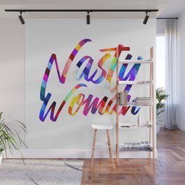 Nasty Woman Rainbow Wall Mural