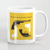 taxi driver Mugs featuring No087 My Taxi Driver minimal movie poster by Chungkong