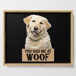 Golden Retriever Woof Dog Best Friend Dog Owners Serving Tray