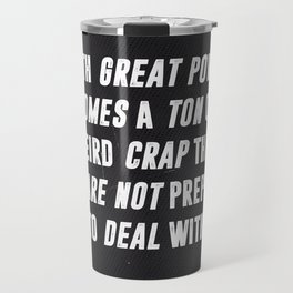 With Great Power Comes Travel Mug