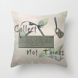Collect Memories Throw Pillow