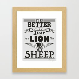 One Day as a Lion Framed Art Print