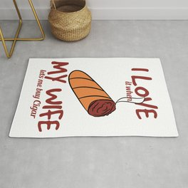 """""""I Love It When My Wife Lets Me Buy Cigar"""" tee design. You can have both of your wife and cigar!  Rug"""