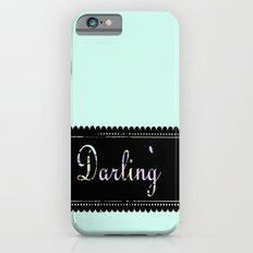 darling iPhone 6s Slim Case