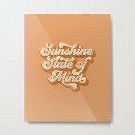 Sunshine State Of Mind Metal Print