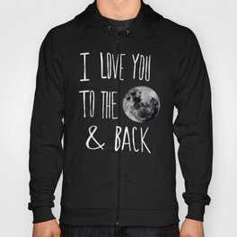 I Love You to the Moon Hoody