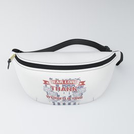Dear Lord Thank You For Weightlifting Barbell Weights Bodybuilding Workout Gym Gift Fanny Pack