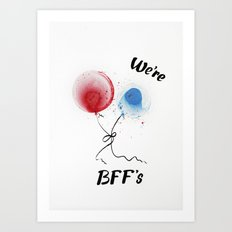 We are BFF's Art Print