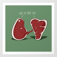Nice to Meat You Art Print