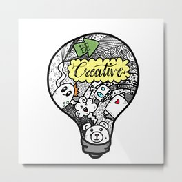 Be Creative Metal Print