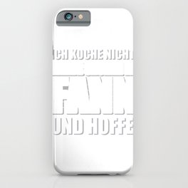 Cook Kitchen Funny saying Cooking Gift iPhone Case