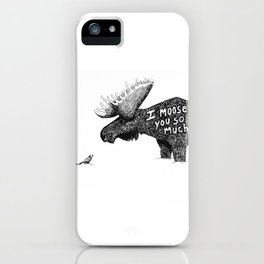 I moose you iPhone Case