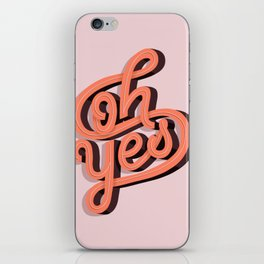 Oh Yes! iPhone Skin