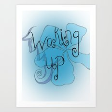 Waking Up Art Print