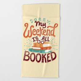 I'm booked Beach Towel