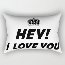 Hey, I Love You Rectangular Pillow