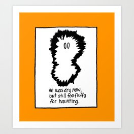 FLUFFY GHOST Art Print