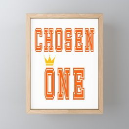"""Great Tee typography design saying """"Chosen"""" and showing your the chosen one! The crowned Chosen one. Framed Mini Art Print"""