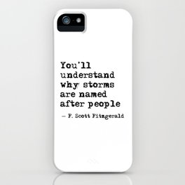 You'll understand why storms are named after people iPhone Case