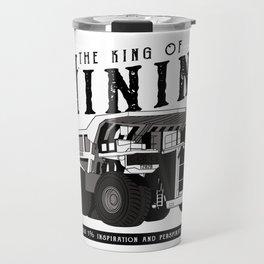 Liebherr the king of mining Travel Mug