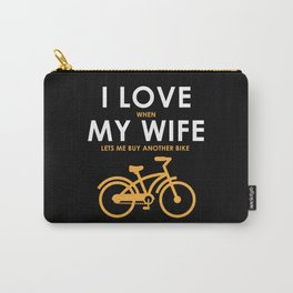 Love My Wife Funny Cycling Gifts Cycling Novelty Gifts Carry-All Pouch