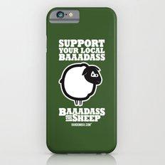Baaadass the Sheep: Support Your Local Baaadass Slim Case iPhone 6s
