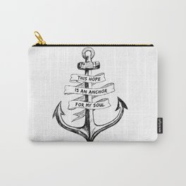 Anchor For My Soul Carry-All Pouch