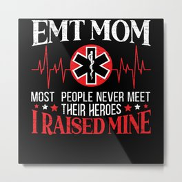 EMT Mom Emergency Medical Technician Mothers Day Metal Print