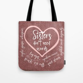 No Words: Sister Love Quote Tote Bag