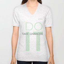 Do It- Take Chances Unisex V-Neck