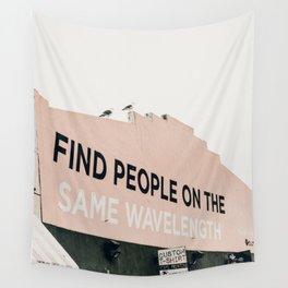 Find People on the Same Wavelength Wall Tapestry