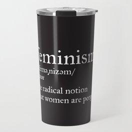 Feminism Definition Travel Mug