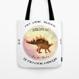 No One Rules If No One Obeys Baby Scelidosaurus Dinosaur Design for #Society6 Tote Bag