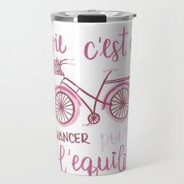 la vie c'est comme una bici Travel Mug