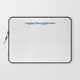 Logging Shovel Operator in Action Laptop Sleeve