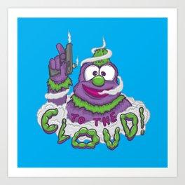 To The Cloud! Art Print