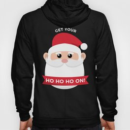 Ho Santa Claus Laughter Christmas Celebration Design Hoody