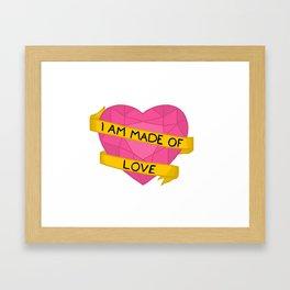 I am made of love crystal heart Framed Art Print