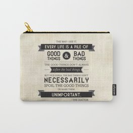 Good Things & Bad Things Carry-All Pouch