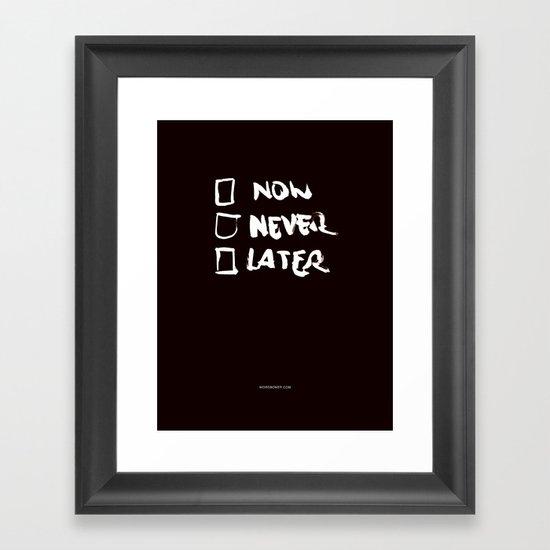 Later (Version #2) Framed Art Print