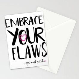 Embrace Your Flaws Stationery Cards