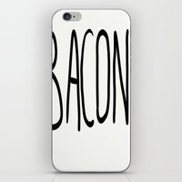 bacon iPhone & iPod Skins featuring Bacon by Kaylabeaisaflea