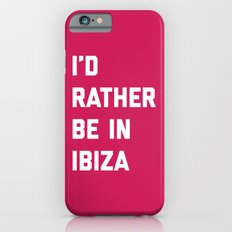 Be In Ibiza Music Quote Slim Case iPhone 6s