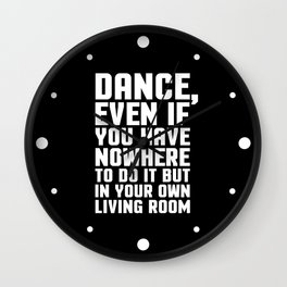 Dance Living Room Music Quote Wall Clock