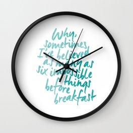 Six Impossible Things in Aqua Wall Clock