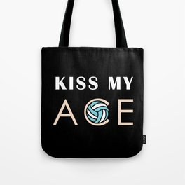 Kiss my ace Tote Bag