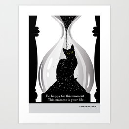 """Omar Khayyam """"Be happy for this moment"""" cat literary quote Art Print"""