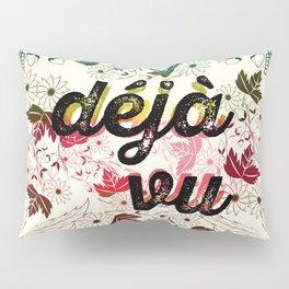 Deja vu Pillow Sham